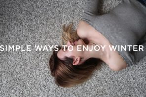 Simple ways to enjoy Winter